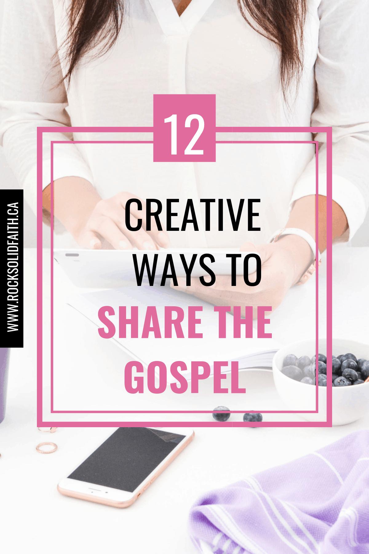 creative ways to share the gospel