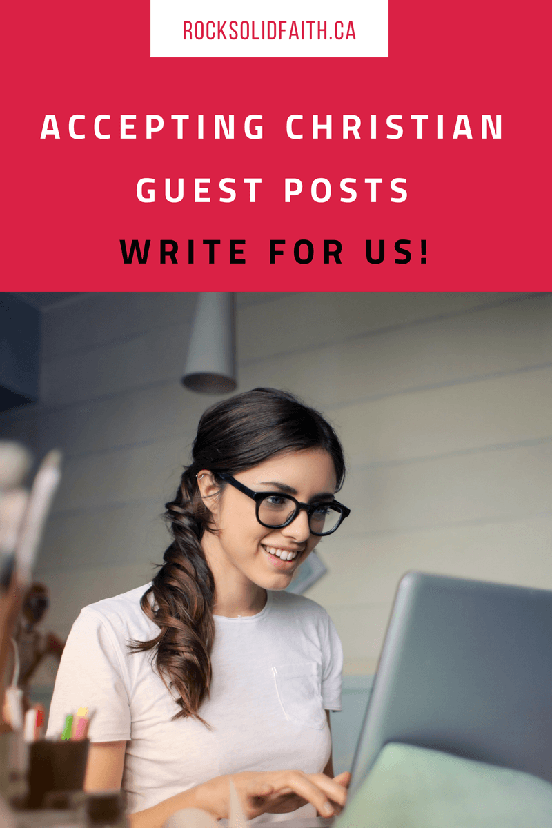 Accepting Christian guest post on the blog. Write for us!
