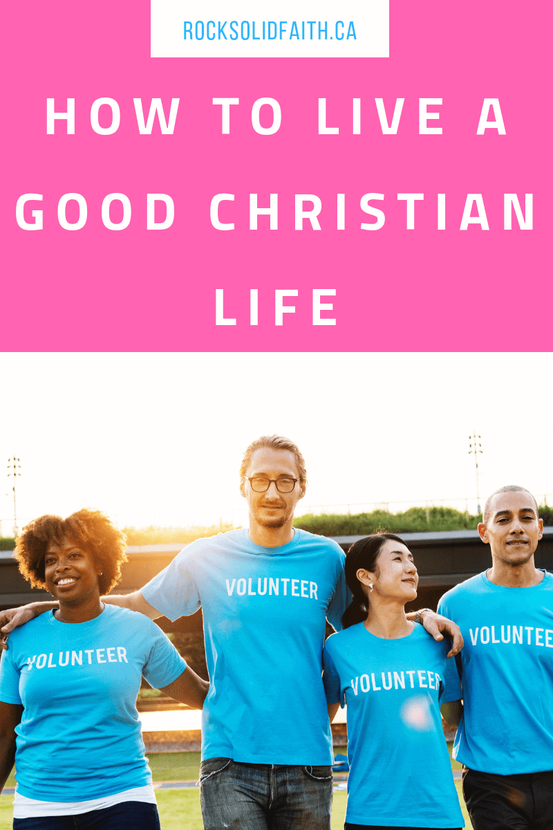 How to live a good christian life. Biblical christian encouragement for the young woman. Biblical Womanhood| Christian faith |christian living