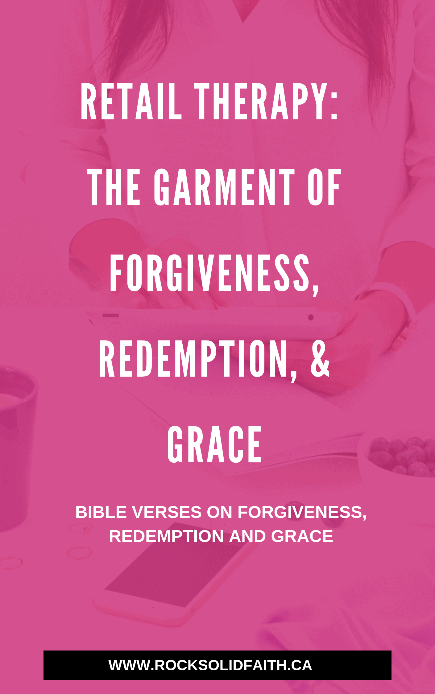 Bible verses on forgiveness redemption and grace