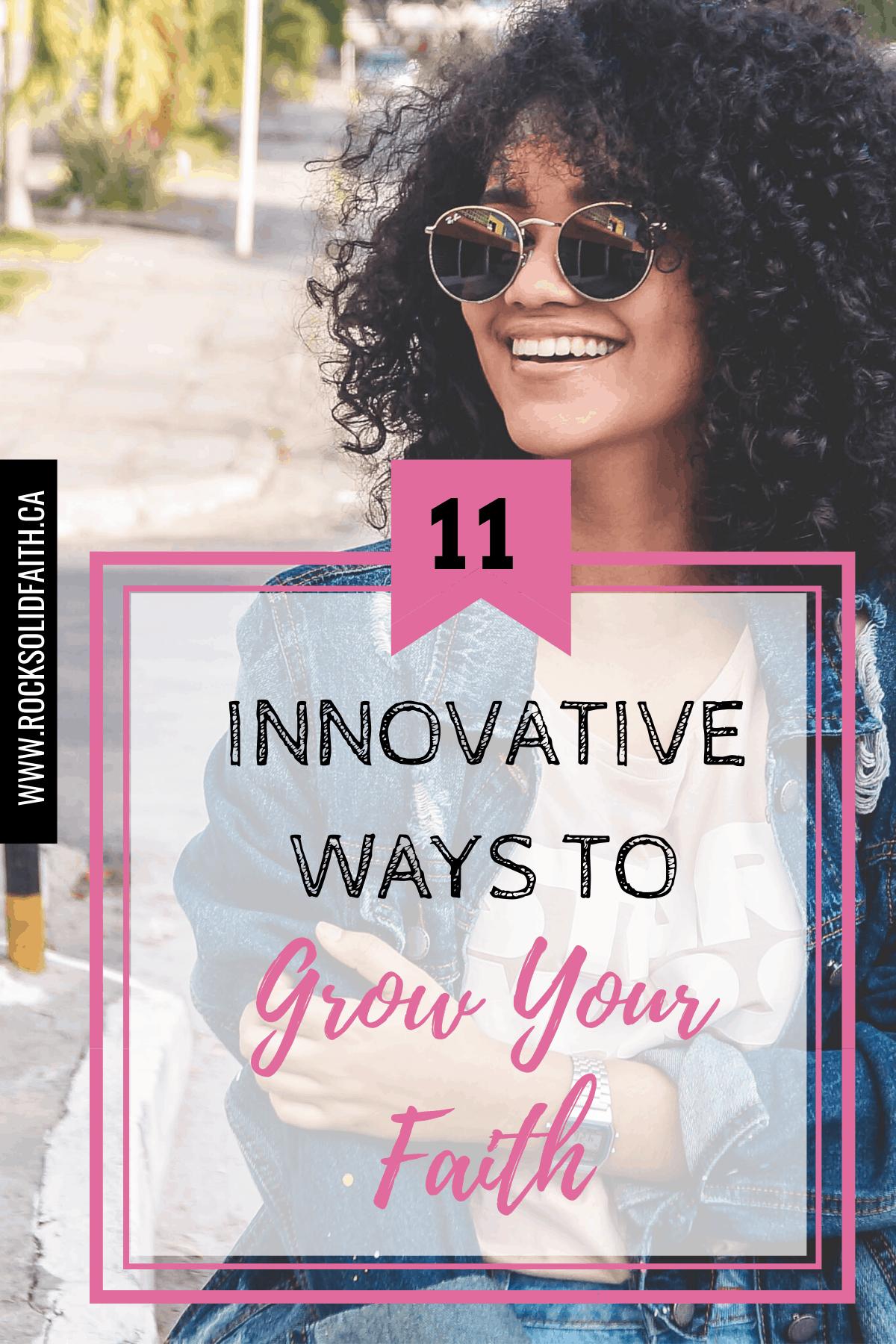 Innovative Ways to Grow Your Faith