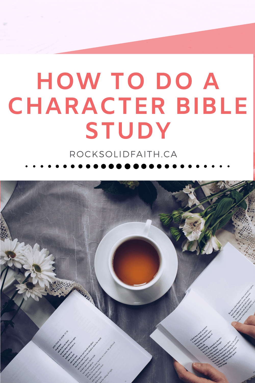 CHARACTER BIBLE STUDY 1